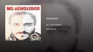 AWESOME-MC-DEMOLEDOR