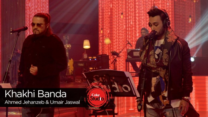 Khaki Banda by Ahmed Jahanzeb & Umair Jaswal