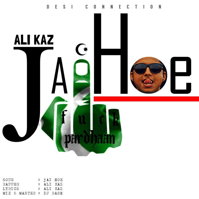 Jai Hoe by Ali Kaz is The Hardest Slap on Pardhan's Face