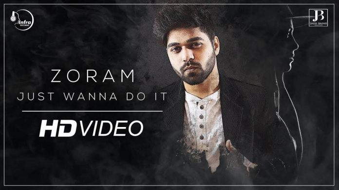 Just Wanna Do It by Zoram (Music Video)