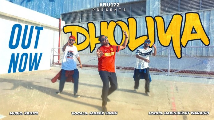 Dholiya by Kru172 ft. Jageer Singh (Music Video Released)
