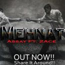 Mehnat by AssAy ft. 2 Ace (Out Now)