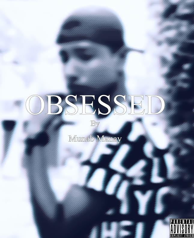 Obbesed by Munab Manay [Out Now]