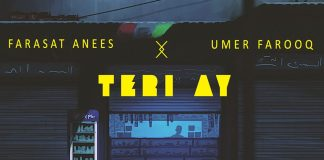 Teri Ay by Farasat Anees & Umer Farooq [Music Video Released]