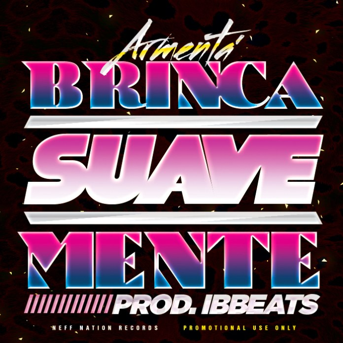 Armentá Released a Zumba Track 'Brinca Suavemente'