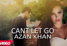 Can't Let Go (Cover) by Azan Khan