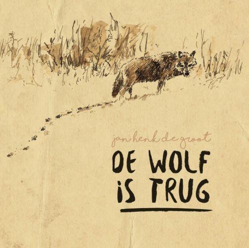 De Wolf is Terug ('19) - Jan Henk de Groot   Muziekafdeling Vanderveen