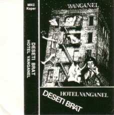 Kaseta Deseti Brat - Hotel Vanganel 1984
