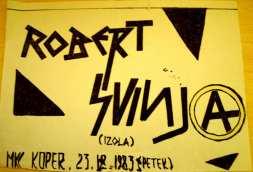Koncertni plakat Robert Svinja (Arhiv: Boris Bradač)