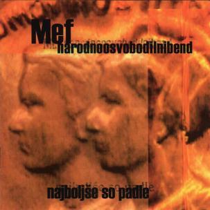 Mef in NOB - Najboljše so padle (2001)