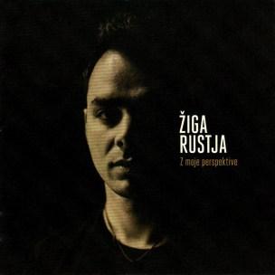 Žiga Rustja - Z moje Perspektive (2015)