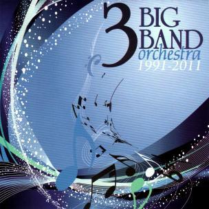 3 Big Band - 20 let (2011) - MP