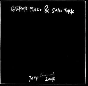 Gašper Piano & Samo Turk - Live at Jeff 2007