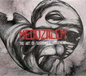 Meduzalem - The Art of Suspended Judgment (2015)