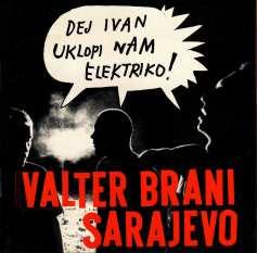 Valter Brani Sarajevo - Dej Ivan Vklopi nam elektriko (1999) - MP