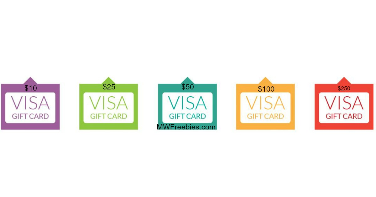 earn a free visa gift card ranging in value from 10 250 - Earn Free Visa Gift Cards