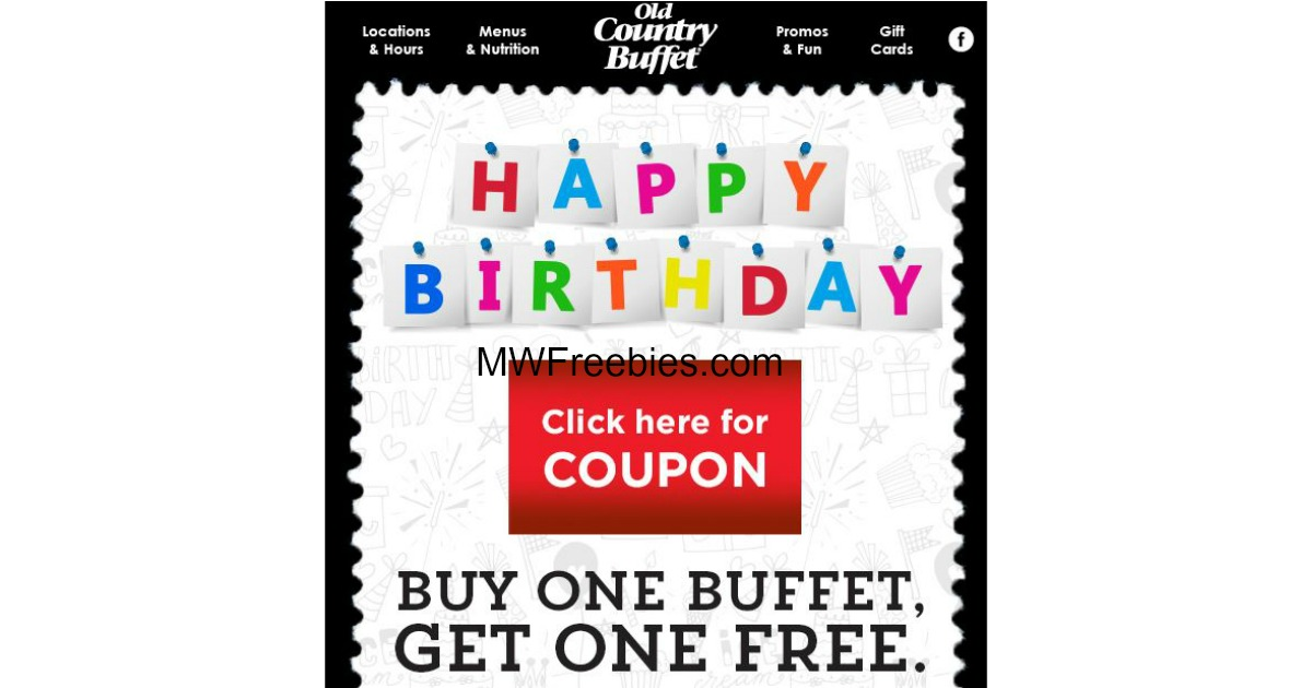 photo about Old Country Buffet Printable Coupons Buy One Get One Free named BOGO Absolutely free Buffets @ Aged State Buffet For Your Birthday