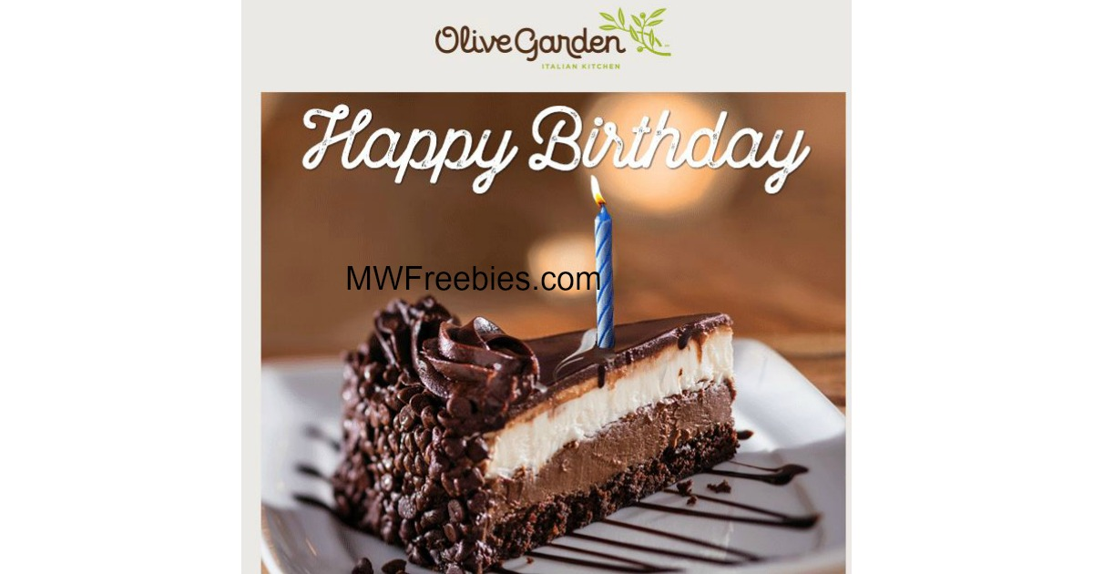 Free Dessert For Your Birthday From Olive Garden Mwfreebies