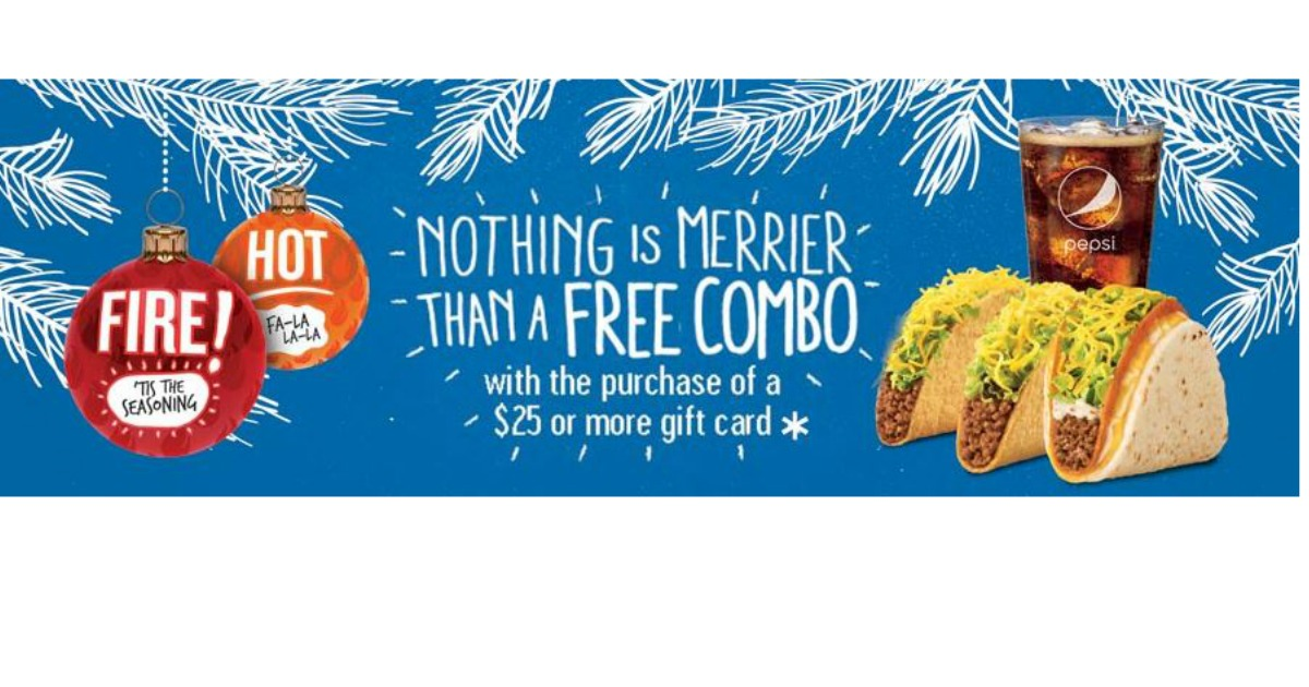 Taco Bell Christmas Eve.Buy A 25 Taco Bell Gift Card Get A Free Combo Mwfreebies