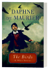 ACCENT: THE BIRDS AND OTHER STORIES by Daphne Du Maurier
