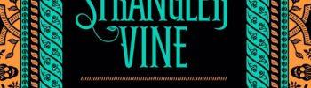 REVIEW: THE STRANGLER VINE by MJ Carter