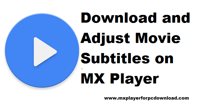 How to Use Subtitles on MX Player