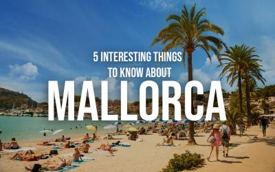 5 Interesting things to know about Mallorca