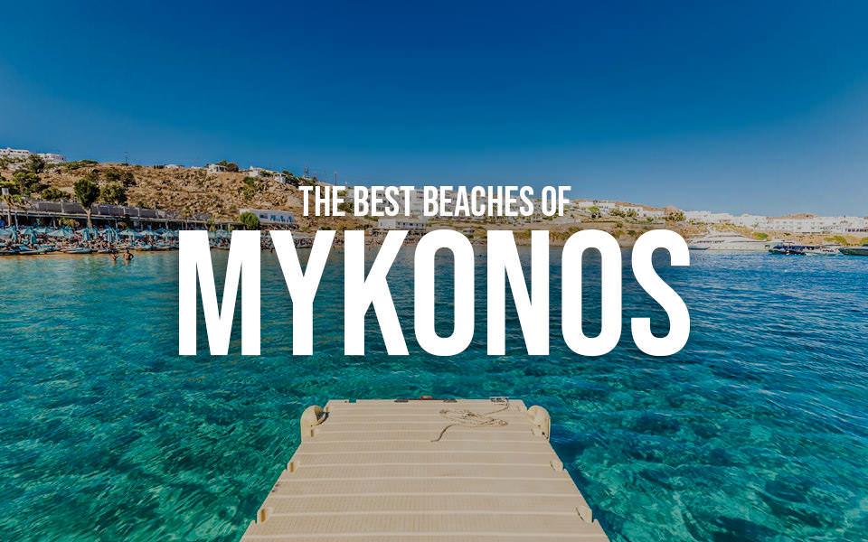 The best beaches of Mykonos