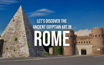 Let's discover the ancient egyptian art in Rome