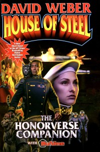 "Cover of ""House of Steel"" by David Weber."