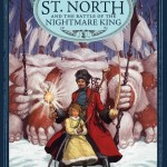 Nicholas St. North and the Battle of the Nightmare King by William Joyce and Laura Geringer – book review