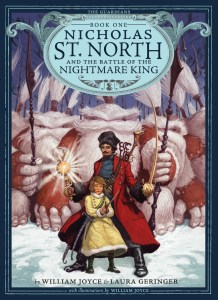 "Cover of ""Nicholas St. North and the Battle of the Nightmare King"" by William Joyce and Laura Geringer."