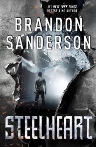 "Cover of Brandon Sanderson's ""Steelheart"" novel."