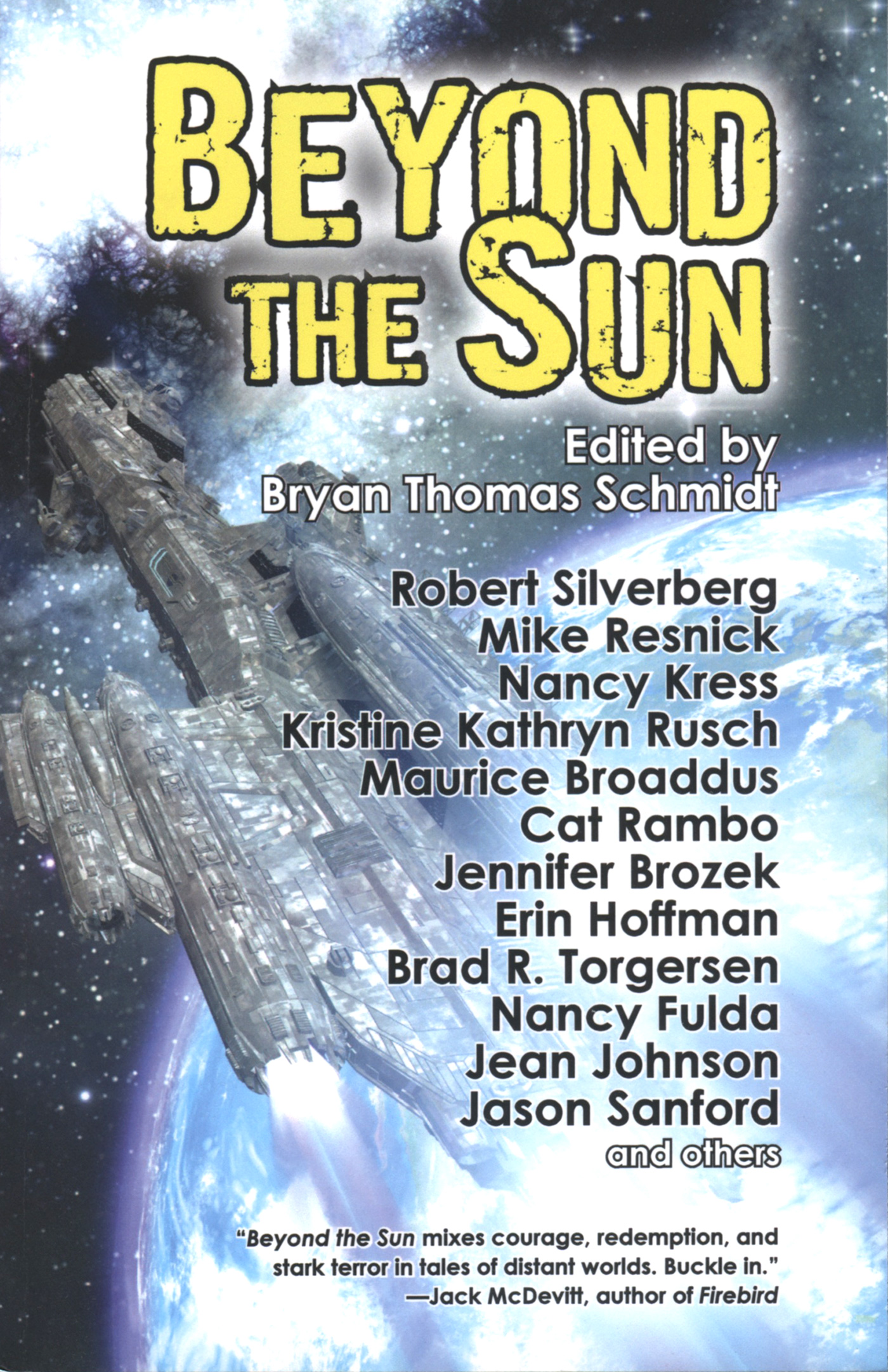 """Beyond the Sun"" edited by Bryan Thomas Schmidt."