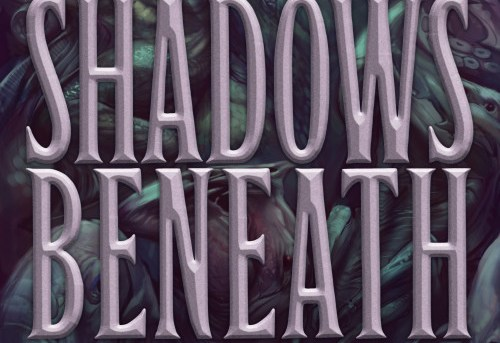 Shadows Beneath - The Writing Excuses Anthology by Brandon Sanderson, Mary Robinette Kowal, Dan Wells, and Howard Tayler - anthology review