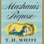 Mistress Masham's Repose by T.H. White – book review