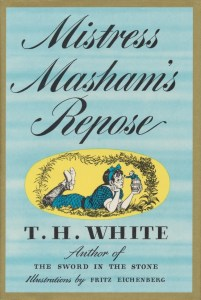 """Mistress Masham's Repose"" by T.H. White."