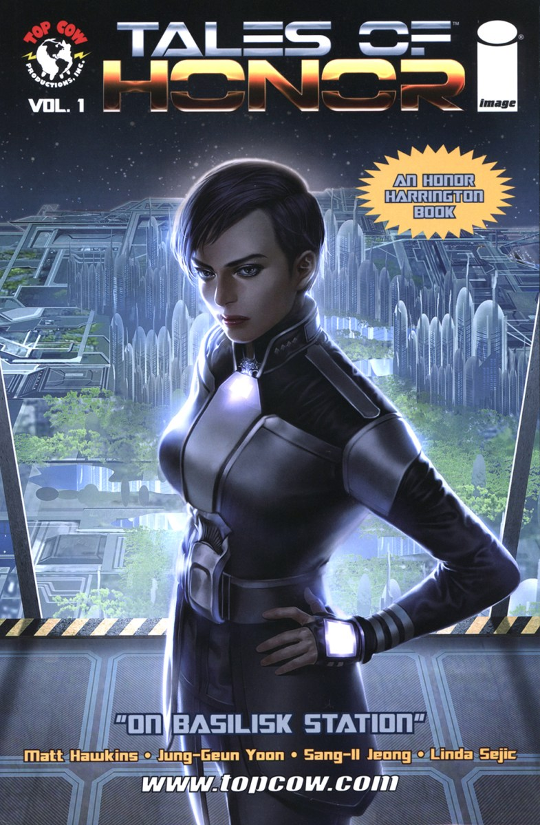 Tales of Honor volume 1: On Basilisk Station by Matt Hawkins, Jung-Geun Yoon, Sang-Il Jeong, and Linda Sejic