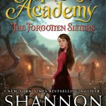Princess Academy: The Forgotten Sisters by Shannon Hale – book review