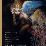Women of Wonder – Celebrating Women Creators of Fantastic Art – edited by Cathy Fenner – art book review