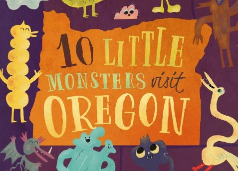 10 Little Monsters Visit Oregon by Rick Walton - picture book review