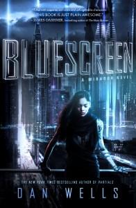 """""""Bluescreen"""" by Dan Wells."""