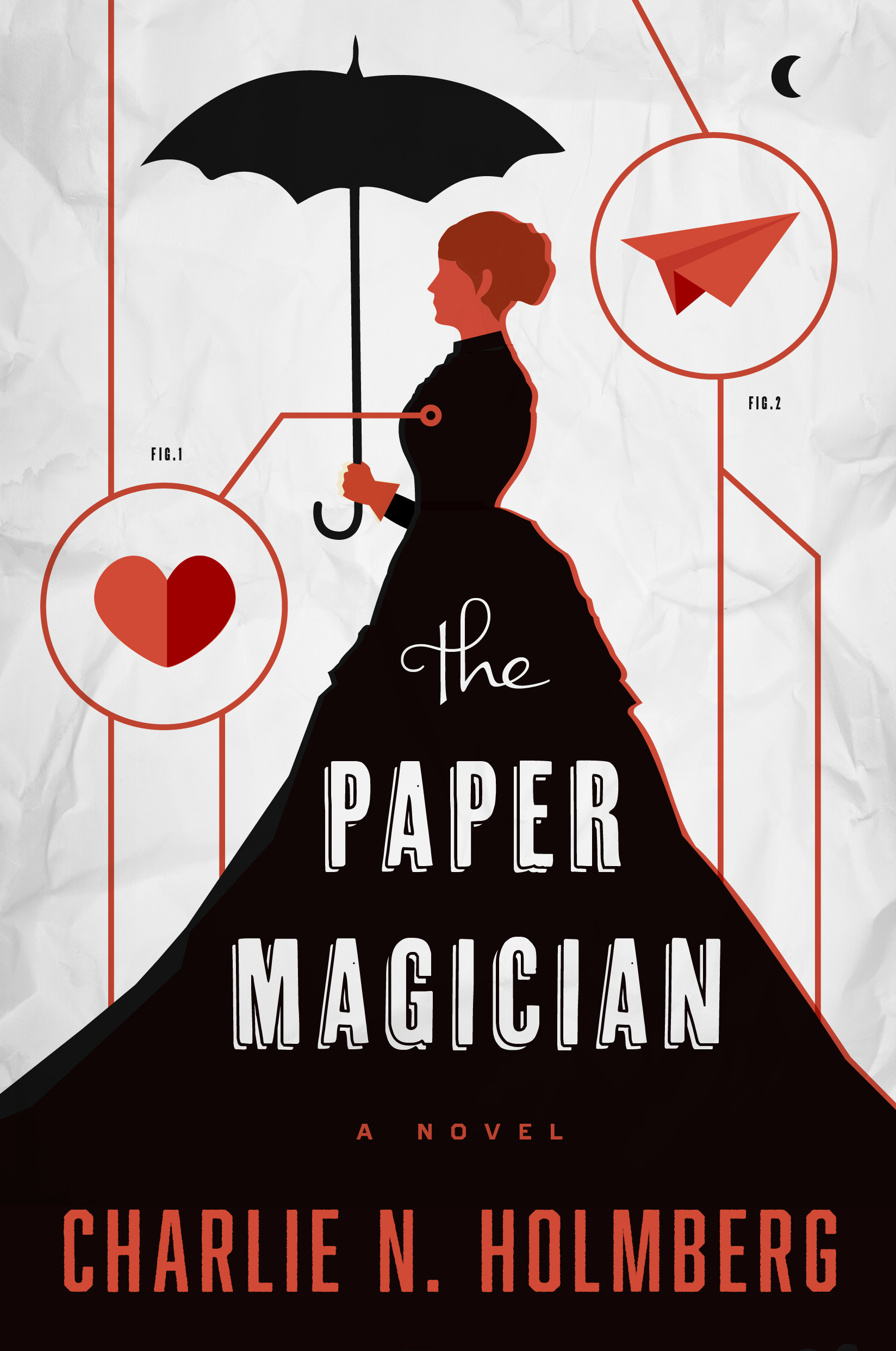 """""""The Paper Magician"""" by Charlie N. Holmberg."""