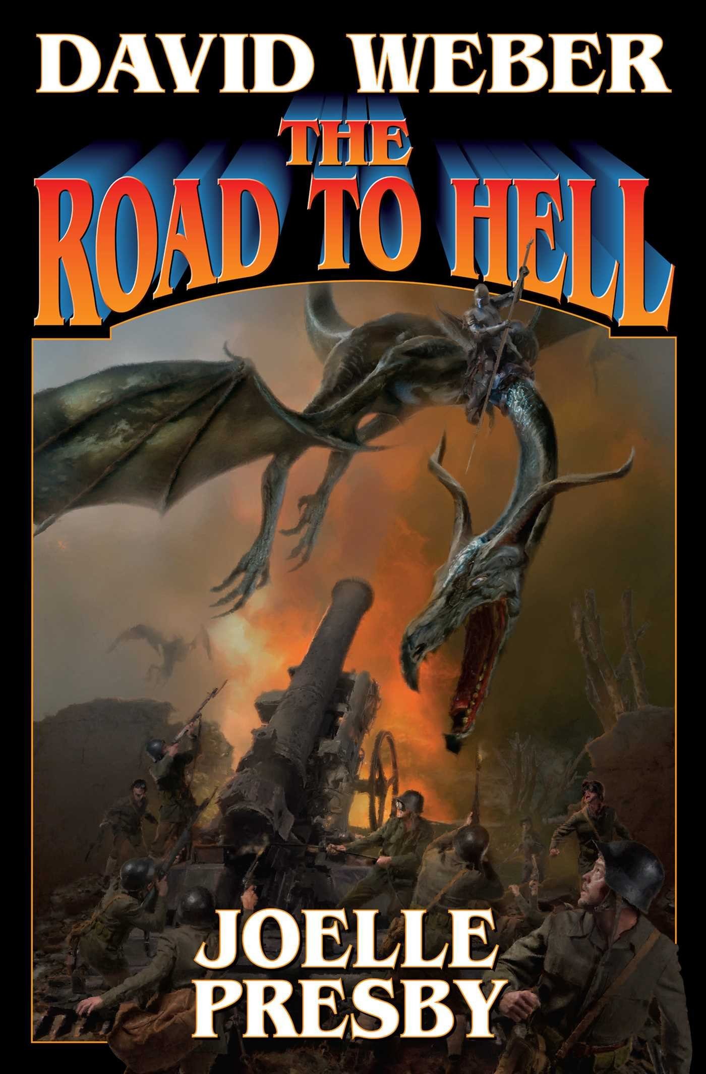 """The Road to Hell"" by David Weber and Joelle Presby."