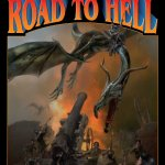 The Road to Hell by David Weber and Joelle Presby