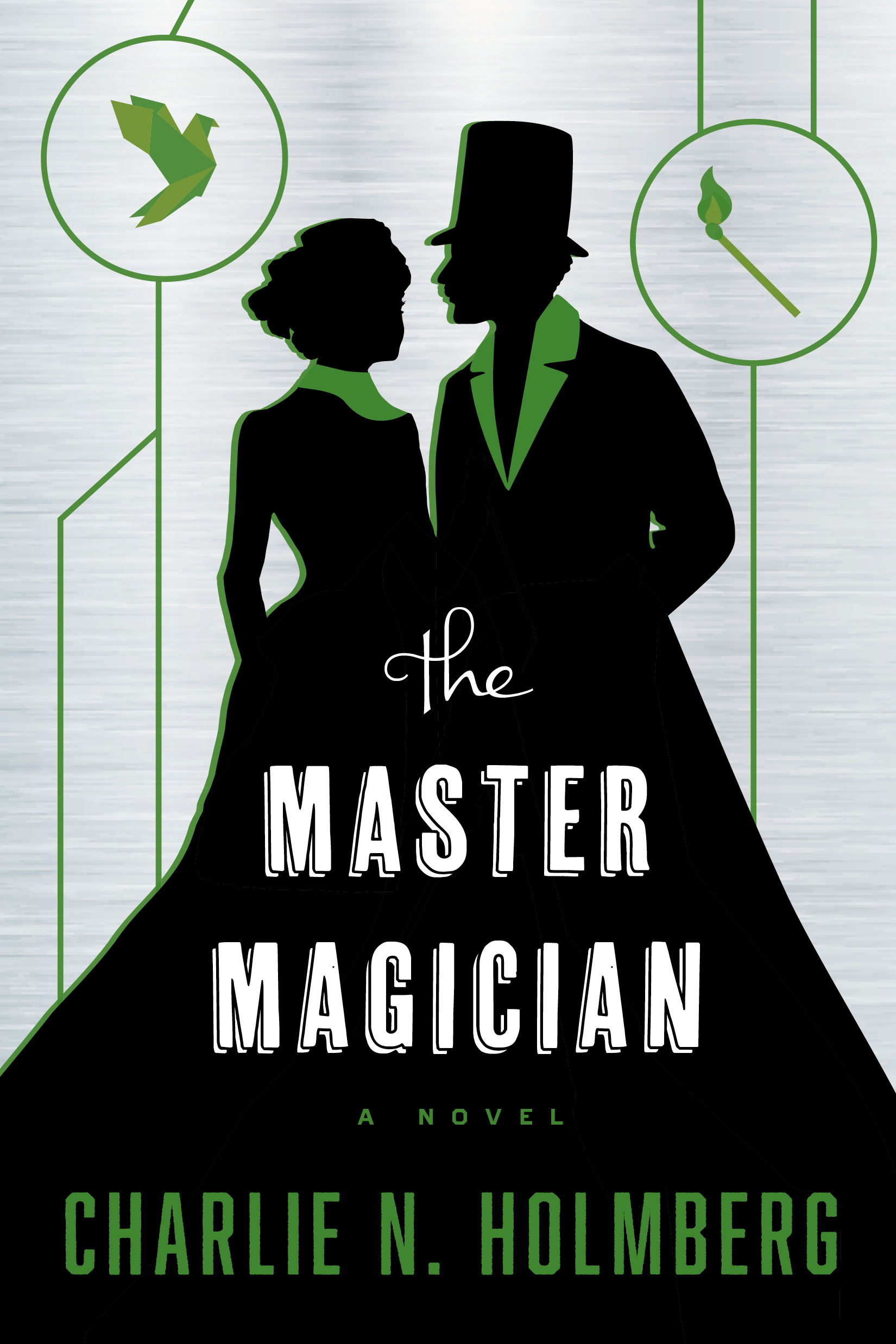 """The Master Magician"" by Charlie N. Holmberg."