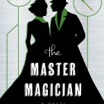 The Master Magician by Charlie N. Holmberg – book review