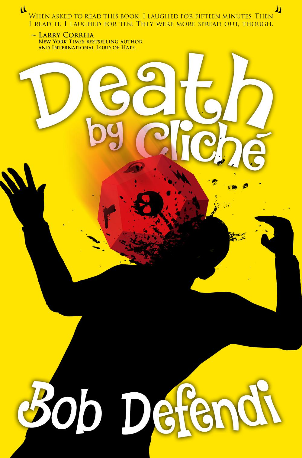 """Death by Cliché"" by Bob Defendi."