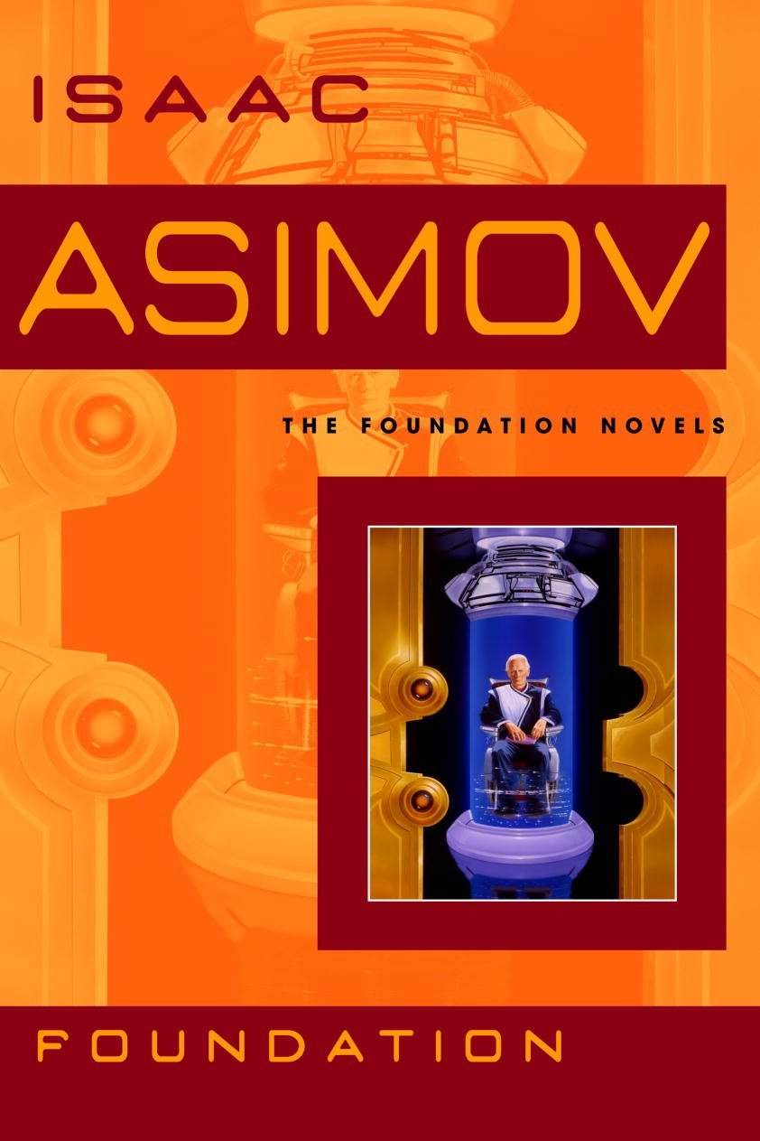 """Foundation"" by Isaac Asimov."
