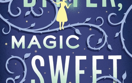Magic Bitter, Magic Sweet by Charlie N. Holmberg - book review